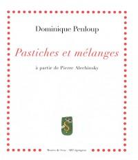 Pastiches et Melanges a Partir de Pierre Alechinsky