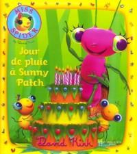 Jour de pluie à Sunny Patch