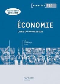 Économie 1re STG - Livre professeur - Ed.2010