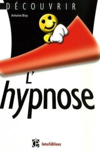 Découvrir l'hypnose