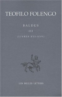 Baldus : Tome 3 (Livres 16-25) Edition bilingue français-latin