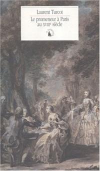 Le promeneur à Paris au XVIIIᵉ siècle