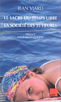 Le Sacre du temps libre : La France des 35 heures