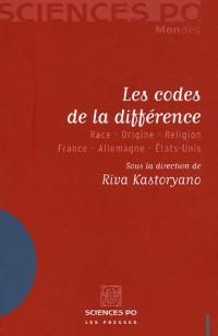Les codes de la différence : Race-Origine-Religion France-Allemagne-Etats-Unis