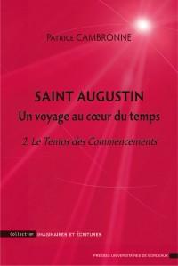 Saint Augustin un Voyage au C Ur du Temps