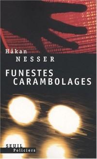 Funestes Carambolages