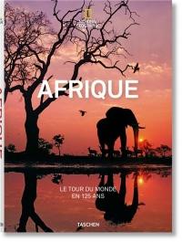 Du Caire au Cap : L'Afrique de part en part avec le National Geographic
