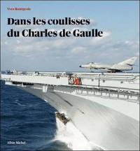 Dans les coulisses du Charles de Gaulle
