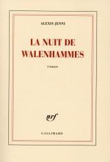 La nuit de Walenhammes