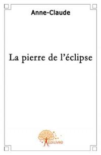 La pierre de l'éclipse