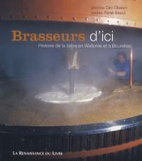Brasseurs d'ici : Histoire de la bière en Wallonie et à Bruxelles