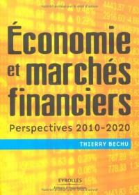 Economie et marchés financiers : Perspectives 2010-2020