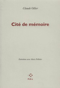 Cite de Mémoire(Entretien avec Alexis Pelletier)