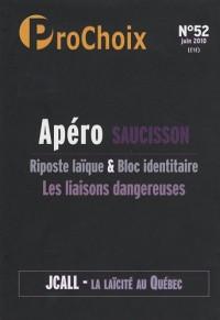 ProChoix, N° 52, Juin 2010 : Apéro Saucisson