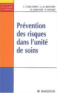 Prévention des risques dans l'unité de soins