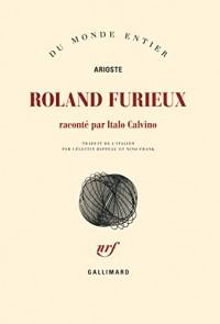 Roland furieux: Raconté par Italo Calvino