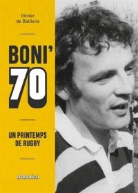 BONI' 70, un printemps de rugby