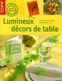 Lumineux décors de tables