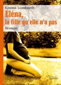 Elena la Fille Qu Elle N a Pas