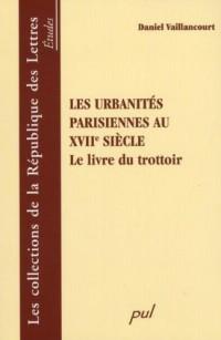 Urbanités parisiennes au xviie siècle le livre du trottoir
