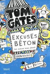 Tom Gates - tome 2 Excuses béton (et autres bons plans) (2)