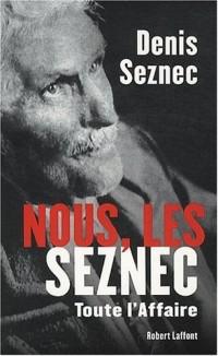 Nous, les Seznec : Toute l'affaire