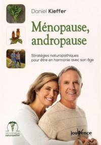 Ménopause, Andropause : Stratégies naturopathiques pour être en harmonie avec son âge