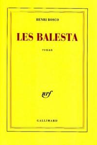 Les Balesta: Roman