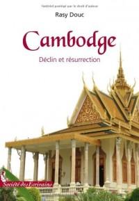 Cambodge, Déclin et résurrection