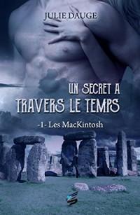 Les MacKintosh Tome 1 - Un secret à travers le temps