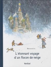 L'étonnant voyage d'un flocon de neige