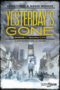 Yesterday'S Gone - Saison 1 - Tome 3