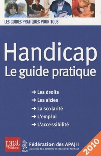 Handicap, le guide pratique 2010