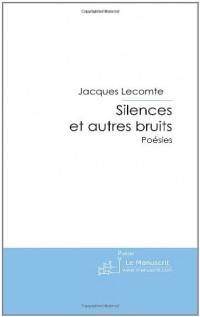 Silences et Autres Bruits