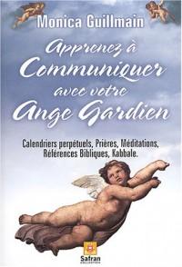 Apprenez à communiquer avec votre ange gardien