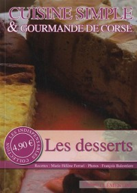 Cuisine simple & gourmande de Corse : Les desserts
