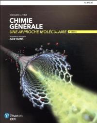 Chimie générale, une approche moléculaire, 2e édition | Manuel + Édition en ligne + MonLab xL + Multimédia - ÉTUDIANT (6 mois)