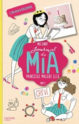 Journal de Mia, princesse malgré elle, Tome 5 :