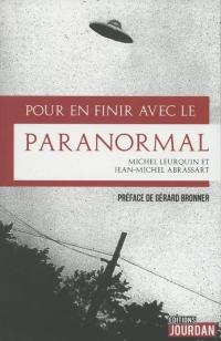 Pour en finir avec le paranormal