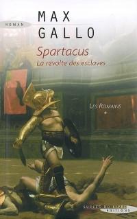Les Romains, Tome 1 : Spartacus