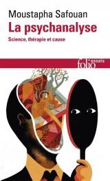 La psychanalyse: Science, thérapie - et cause [Poche]