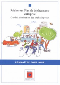 Réaliser un plan de déplacements entreprise : Guide à destination des chefs de projet
