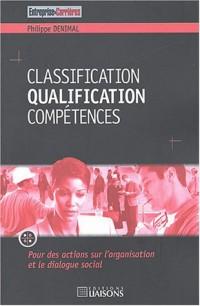 Classification Qualification Compétences : Pour des actions sur l'organisation et le dialogue social