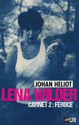 Lena Wilder - Carnet 2 Féroce (2)