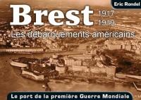 Brest 1917-1919 les Debarquements Américains