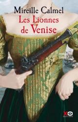 Les lionnes de Venise : Tome 2