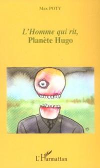 Homme Qui Rit Planete Hugo
