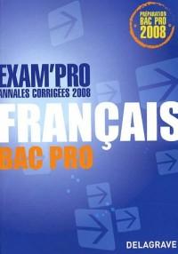 Français Bac Pro : Annales corrigées 2008