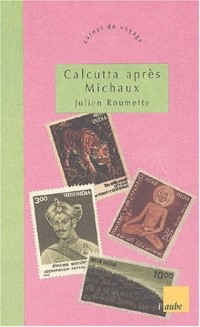 Calcutta après Michaux