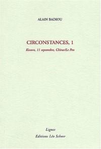 Circonstances. : Tome 1, Kosovo, 11 septembre, Chirac/Le Pen